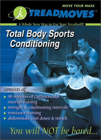 Total Body Sports Conditioning:  A Whole New Way to Use Your Treadmill (Treadmoves) image