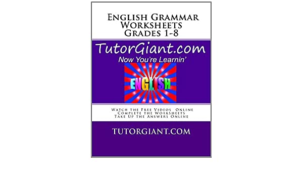 TutorGiant.com - English Grammar Worksheets - Grades 1-8: English ...