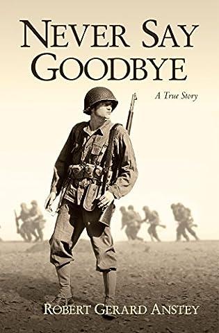 Never Say Goodbye: A True Story (French Battleships)