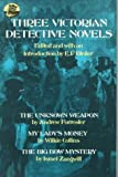 Three Victorian Detective Novels, E.F. Bleiler, Andrew Forrester, Wilkie Collins, Israel Zangwill, 0486236684