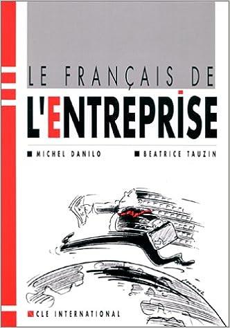 Le Francais De L Entreprise Livre De L Eleve French