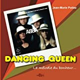 img - for DANCING QUEEN, La melodie du bonheur (French Edition) book / textbook / text book