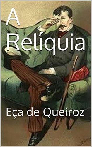 Amazoncom A Relíquia Portuguese Edition Eça De Queiroz
