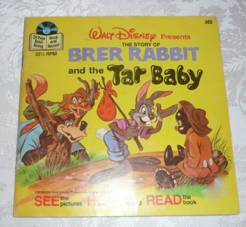 Brer Rabbit and the Tar Baby (Walt Disney Presents 24 Page Read-Along Book and Record)