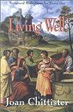 Living Well, Joan Chittister, 1570753202