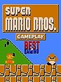 Clip: Super Mario Bros. Gameplay - Best of Gaming!