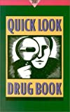 Quick Look Drug Book 2001, , 0781726654