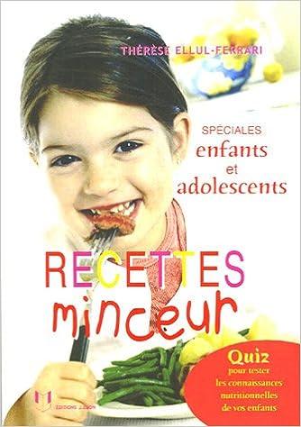 Recettes Minceur Enfants Et Adolescents Amazon Ca