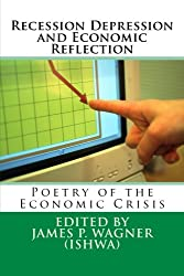 Recession Depression and Economic Reflection: Poetry of the Economic Crisis