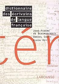 Dictionnaire des écrivains de langue française par Jean-Pierre de Beaumarchais