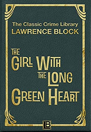 book cover of The Girl with the Long Green Heart