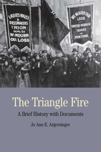 The Triangle Fire: A Brief History with Documents (Bedford Series in History and Culture)