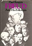 Freud and His Followers, Paul Roazen, 0394488962