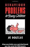 Behaviour Problems in Young Children, Jo Douglas, 0415022487