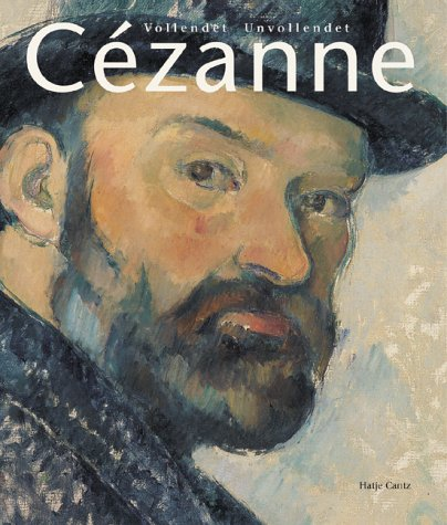 Paul Cézanne: Finished - Unfinished