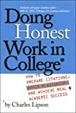 Doing Honest Work in College, Charles Lipson, 0226484734