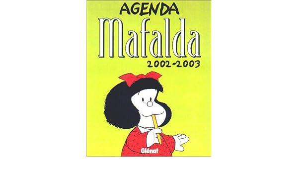Agenda Mafalda 2002-2003: Quino: 9782723439923: Amazon.com ...