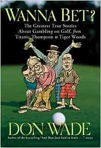 Golf gambling stories casino venues