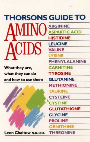 Thorsons Guide to Amino Acids