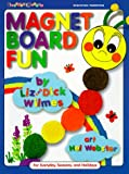 Magnet Board Fun, Liz Wilems and Dick Wilmes, 0943452287