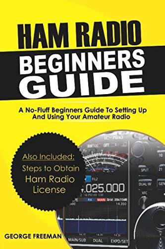Ham Radio Beginners Guide: A No-Fluff Beginner's