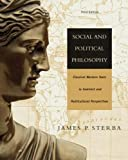 Social and Political Philosophy: Classical Western Texts in Feminist and Multicultural Perspectives