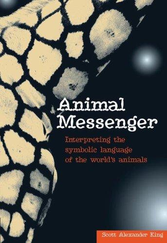 Animal Messengers: Interpreting the symbolic language of the world's animals by New Holland Publishing Australia Pty Ltd