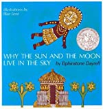 Front cover for the book Why the Sun and the Moon Live in the Sky by Elphinstone Dayrell