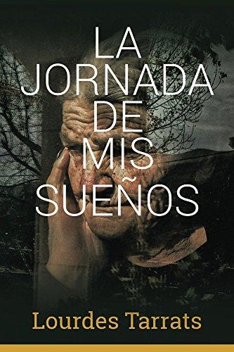 La Jornada de mis Sueños (Spanish Edition) by [Tarrats, Lourdes]