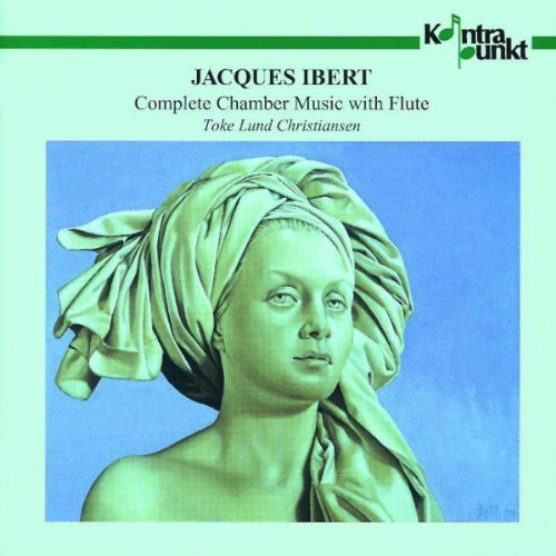 Complete Flute Chamber Music - Ibert: Complete Chamber Music with Flute