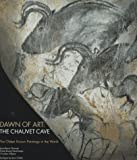 Dawn of Art, Jean-Marie Chauvet and Eliette Brunel Deschamps, 0810932326