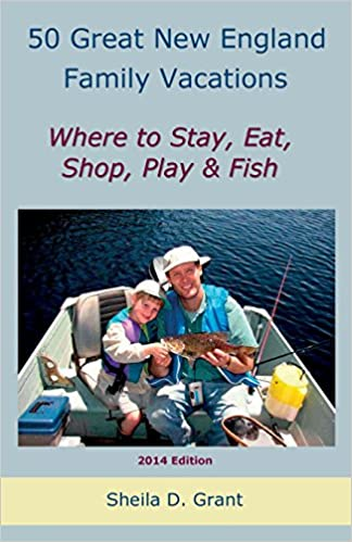50 Great New England Family Fishing Vacations