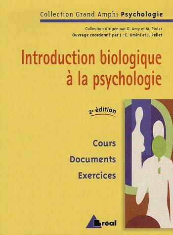 Introduction biologique à la psychologie
