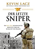 Der letzte Sniper: Ein Navy-SEAL-Scharfsch眉tze berichtet 眉ber die Schlacht von Ramadi (German Edition)
