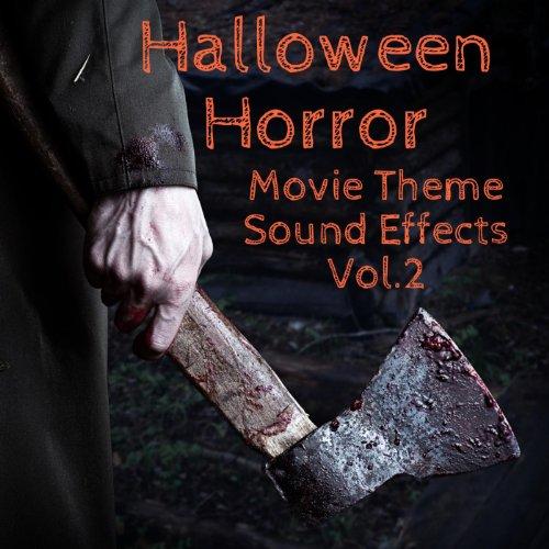 Halloween Horror Movie Theme Sound Effects Vol. 2
