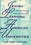 img - for Jewish Learning in American Universities: The First Century (Modern Jewish Experience) book / textbook / text book
