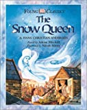 The Snow Queen, Adrian Mitchell and Hans Christian Andersen, 0789466805