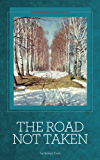The Road Not Taken and Other Poems [Illustrated]