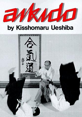 Aikido (Illustrated Japanese Classics)