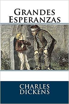 Grandes Esperanzas por Charles Dickens Gratis