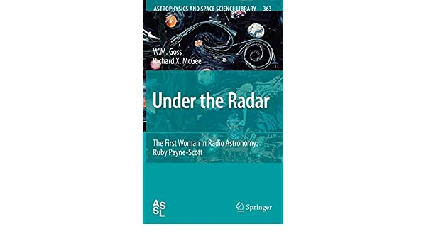 Under the Radar: The First Woman in Radio Astronomy: Ruby Payne-Scott