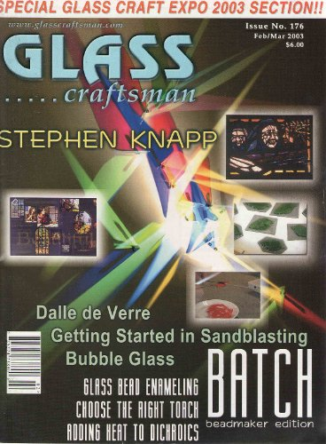 Glass Craftsman - February/March 2003 - Issue 176 ()