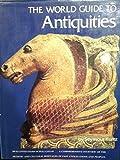 The World Guide to Antiquities, Seymour Kurtz, 0517522098
