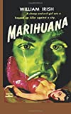 img - for Marihuana A Drug-Crazed Killer at Large book / textbook / text book