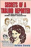 Secrets of a Tabloid Reporter, Barbara Sternig, 0972220801