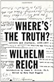 img - for Where's the Truth?: Letters and Journals, 1948-1957 book / textbook / text book