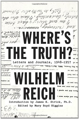 Where's The Truth   Letters And Journals 1948 1957