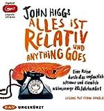 Alles ist relativ und anything goes: Eine Reise durch das unglaublich seltsame und ziemlich wahnsinnige 20. Jahrhundert (Ungekürzte Lesung, 2 mp3-CDs)