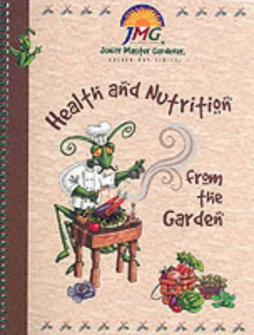 Health and Nutrition from the Garden: Level 1 (Golden - Junior Ray