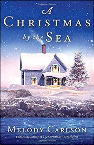 e3db17eea6 A Christmas by the Sea: Melody Carlson: 9780800722715: Amazon.com: Books